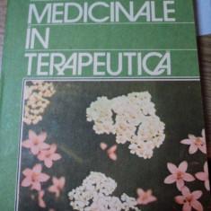 PLANTELE MEDICINALE IN TERAPEUTICA-STEFAN MOCANU, DUMITRU RADUCANU, BUC.1983 - Carte Biologie
