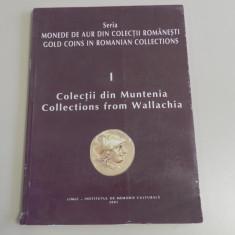 Seria Monede de Aur din Colectii Romanesti - Colectii din Muntenia 2001