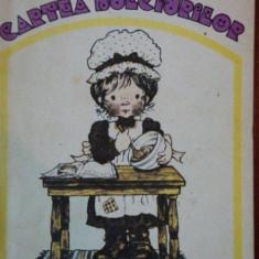 CARTEA DULCIURILOR- IRINA DORDEA, BUC.1985 - Carte Retete traditionale romanesti