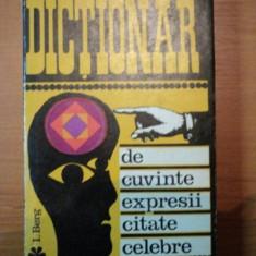 DICTIONAR DE CUVINTE, EXPRESII, CITATE CELEBRE, EDITIA A II-A-I.BERG, BUC.1969 - Carte in alte limbi straine