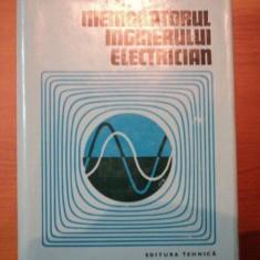 MEMORATORUL INGINERULUI ELECTRICIAN - Carti Mecanica