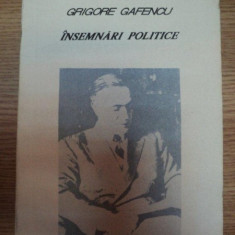 INSEMNARI POLITICE-GRIGORE GAFENCU, BUC.1991 - Istorie
