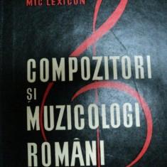 COMPOZITORI SI MUZICOLOGI ROMANI- MIC LEXICON
