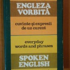 ENGLEZA VORBITA. CUVINTE SI EXPRESII DE UZ CURENT de MAXIM POPP 1978 - Carte in alte limbi straine