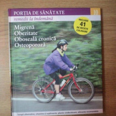 REVISTA PORTIA DE SANATATE NR 10 MIGRENA, OBEZITATE, OBOSEALA CRONICA, OSTEOPOROZA, 2011