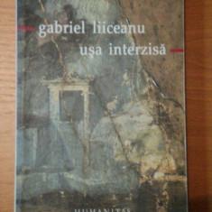 USA INTERZISA-GABRIEL LIICEANU - Roman, Humanitas