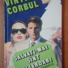 SALVATI-MA! SUNT MILIARDAR - VINTILA CORBUL - Roman