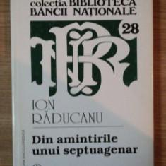 DIN AMINTIRILE UNUI SEPTUAGENAR de ION RADUCANU, 2001 - Carte Marketing