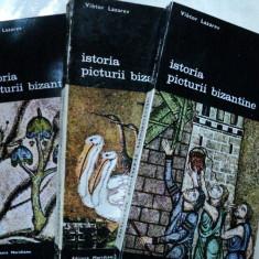 ISTORIA PICTURII BIZANTINE- VIKTOR LAZAREV BUC. 1980 -VOL.I-III - Carte Istoria artei