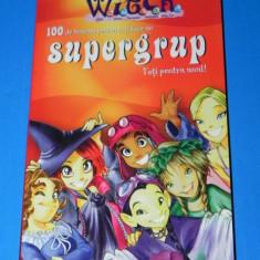 STRICT SECRET WITCH - 100 DE TRUCURI PENTRU A-TI FACE UN SUPERGRUP (01154