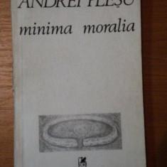 MINIMA MORALIA- ANDREI PLESU - Roman, Anul publicarii: 1988