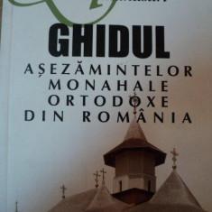 GHIDUL ASEZAMINTELOR MONAHALE ORTODOXE DIN ROMANIA-MIHAI VLASIE, BUC.2005 - Carti Crestinism