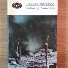 SETEA SI FOAMEA de EUGEN IONESCU, 1970 - Carte Teatru