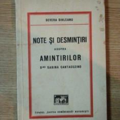NOTE SI DESMINTIRI ASUPRA AMINTIRILOR D-NEI SABINA CANTACUZINO de SEVERA SIHLEANU - Carte veche