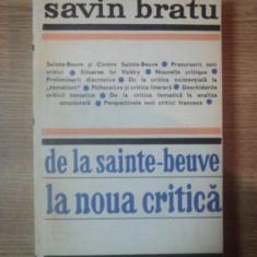 DE LA SAINTE-BEUVE LA NOUA CRITICA-SAVIN BRATU, BUC.1974