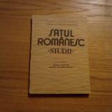 SATUL ROMANESC * Studii  -- cordonatori: Ioan Matei, Ioan Mihailescu  -- 1985, 191 p.