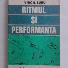 Ritmul si performanta - Virgil Ludu / C36P - Carte sport
