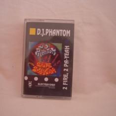 Vand caseta audio D.J Phantom-2 Fire, 2 Pa-Yeah, originala, raritate! - Muzica Hip Hop cat music, Casete audio