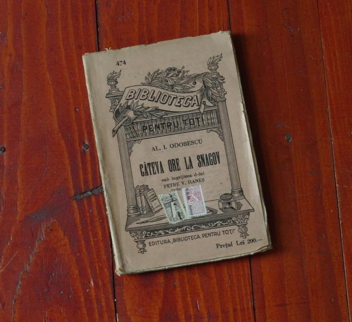 carte --- biblioteca pentru toti - Al. I. Odobescu - Cateva ore la Snagov - 128 pagini !!! foto mare