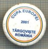 1512 INSIGNA SPORTIVA -CUPA EUROPEI 2001 TARGOVISTE ROMANIA -starea care se vede
