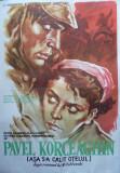Afis film sovietic Asa s-a calit otelul , editat dupa un desen color , anii 50