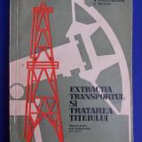 R.BELDIANU - EXTRACTIA,TRANSPORTUL SI TRATAREA TITEIULUI - BUCURESTI - 1971