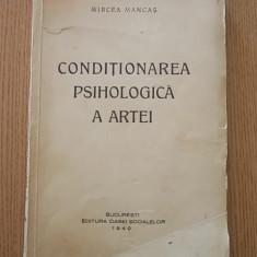 CONDITIONAREA PSIHOLOGICA A ARTEI- MIRCEA MANCAS- 1940