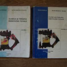 CLINICA SI TERAPIA EDENTATIEI TOTALE - V. BURLUI, S.M. SILVAS, 2 VOL