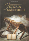 ELLEN WHITE - ISTORIA MANTUIRII { 2010, 339 p.}