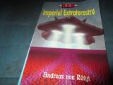 ANDREAS VON RETYI - IMPERIUL EXTRATERESTRU