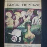 SIMONE DE BEAUVOIR - IMAGINI FRUMOASE - Roman, Anul publicarii: 1973