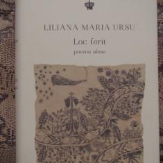 LOC FERIT /POEME ALESE - LILIANA MARIA URSU (AN 2014) - Carte poezie