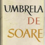 D. R. Popescu - UMBRELA DE SOARE - Roman, Anul publicarii: 1962