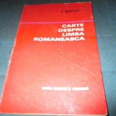 N. MIHAESCU - CARTE DESPRE LIMBA ROMANEASCA - Carte Proverbe si maxime