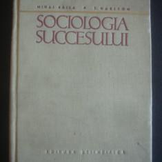 MIHAI RALEA * T. HARITON - SOCIOLOGIA SUCCESULUI