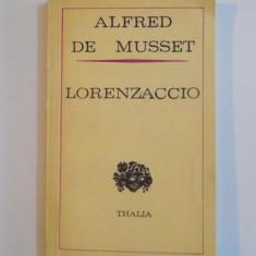 LORENZACCIO, DRAMA IN CINCI ACTE(1834) de ALFRED DE MUSSET 1976 - Carte Teatru