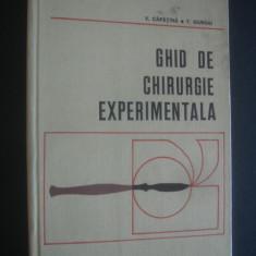 V. CAPATINA, T. GIURGIU - GHID DE CHIRURGIE EXPERIMENTALA - Carte Chirurgie