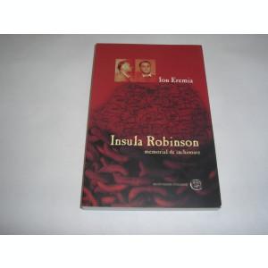 ION EREMIA - INSULA ROBINSON - MEMORIAL DE INCHISOARE,RF1