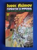 ISAAC ASIMOV - FUNDATIA SI IMPERIUL ( SF ) - NEMIRA - 1993, Isaac Asimov