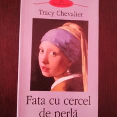 FATA CU CERCEL DE PERLA -- Tracy Chevalier -- 2003, 305 p. - Roman, Polirom