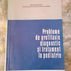 PROBLEME DE PROFILAXIE DIAGNOSTIC SI TRATAMENT IN PEDIATRIE
