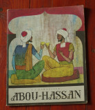 Carte -- Abou Hassan ( Abu Hasan ) in L. Franceza de Ion Luca Caragiale - 54 pag