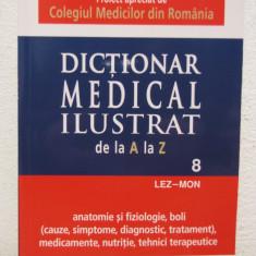 DICTIONAR MEDICAL ILUSTRAT/ DE LA A LA Z (VOL 8 ) /LEZ-MON