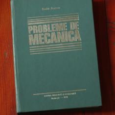 Carte --- Probleme de Mecanica de Radu Anton - 1978 - 482 pagini !!