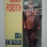 FREDERICK FORSYTH - ZIUA SACALULUI ( thriller ) - Roman