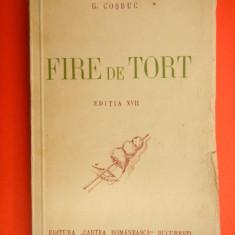 FIRE DE TORT George Cosbuc an ap.1942 - Carte Editie princeps