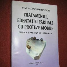 Tratamentul edentatiei partiale cu proteze mobile - Prof.dr.Andrei Ionescu