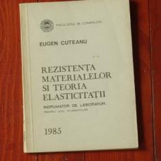Rezistenta materialelor si teoria elasticitatii / indrumator de laborator 1985 !