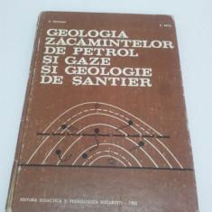 GEOLOGIA ZĂCĂMINTELOR DE PETROL ŞI GAZE ŞI GEOLOGIE DE ŞANTIER 1983 - Carte Geografie