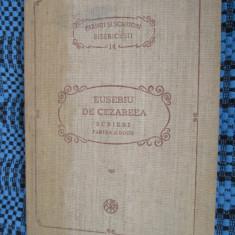 EUSEBIU DE CEZAREEA - SCRIERI. Partea a Doua (1991 - BOR - PSB 14) - Carti bisericesti